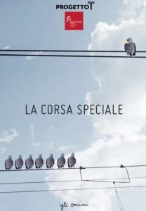 Progetto T - anno 2016 La corsa speciale