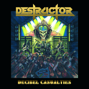 destructor decibel casualties