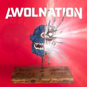 awolnation angel miners & Lightning riders