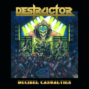 destructor decibel casualties