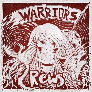 Rews_ Warriors album cover