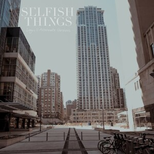 selfish things logos alternate versions cover