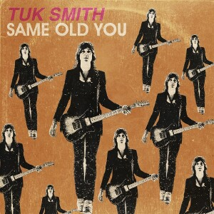 tuk smith-same old you