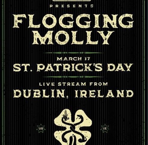 flogging molly live stream from dublin march 17 202