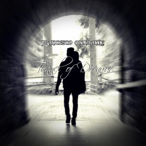 francesco montanile copertina album tunnel of dreams