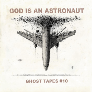 god is an astronaut cover album ghost tapes #10