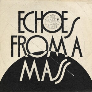 greenleaf cover album echoes from a mass