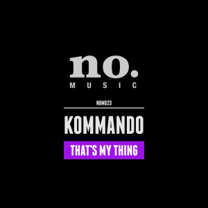 Kommando That's My Thing cover