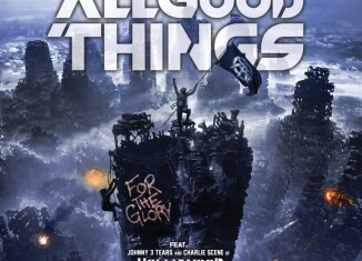 all good things cover singolo for the glory feat johnny 3 tears e charlie scene degli hollywood undead