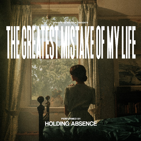 holding absence the greatest mistake of my life cover album