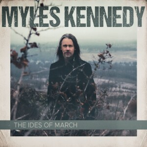 myles kennedy the ides of march cover album