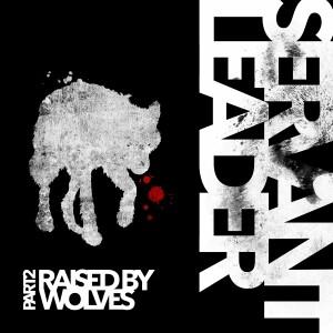 ServantLeader raised by wolves part 2 cover album